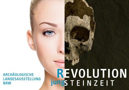 """Ausstellungsplakat zu """"REVOLUTION JUNGSTEINZEIT"""", Archäologische Landesausstellung Nordrhein-Westfalen."""
